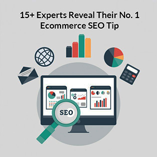 Ecommerce SEO Experts Share Actionable Tips You Will Surely Love