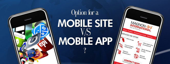 Mobile Site vs Mobile App